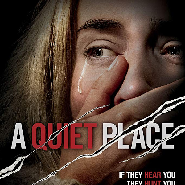 A QUIET PLACE - 2018 horror thriller film