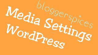 Media Setting WordPress