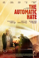 The Automatic Hate - Poster