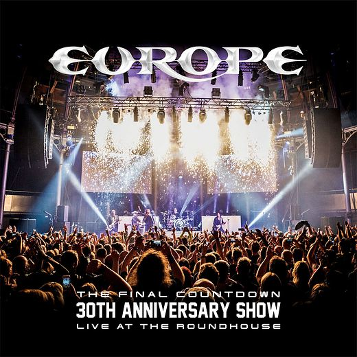 EUROPE - The Final Countdown 30th Anniversary Show [Live At The Roundhouse] (2017)  full