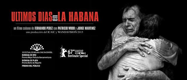 Últimos días en La Habana [CINE] Las dificultades en la vida cubana.