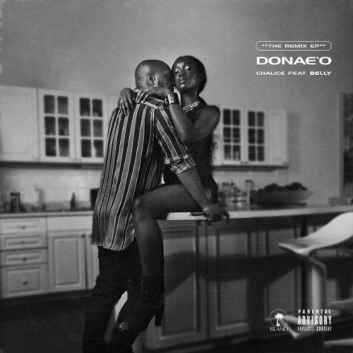 "[MUSIC] Donae'o ft. Patoranking x Sarkodie – ""Chalice"" (Africa Remix)   MP3 DOWNLOAD"