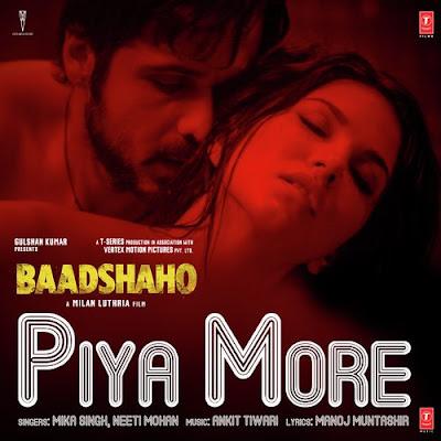 Piya More - Baadshaho (2017)