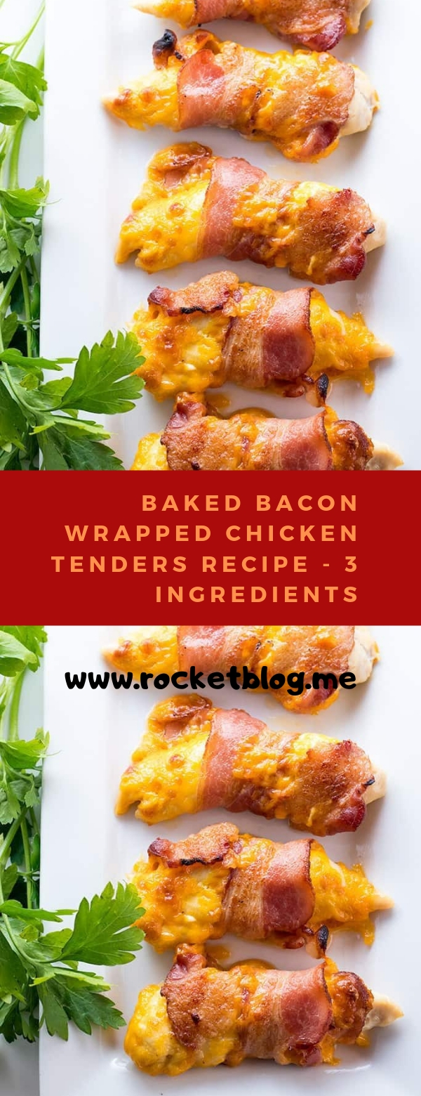 BAKED BACON WRAPPED CHICKEN TENDERS #CHICKEN #EASYRECIPES