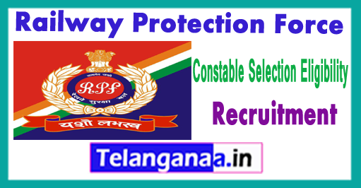 RPF RPSF Railway Protection Force Constable M/F Eligibility Recruitment 2017 Physical Details