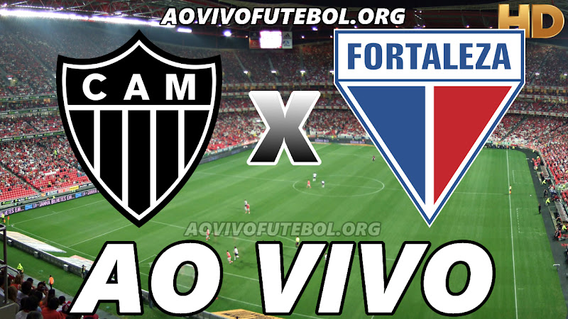 Atlético Mineiro x Fortaleza Ao Vivo HD Premiere