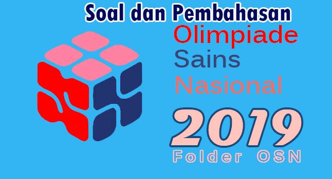 Download Kunci Jawaban OSN SMA 2019 Tingkat Kabupaten