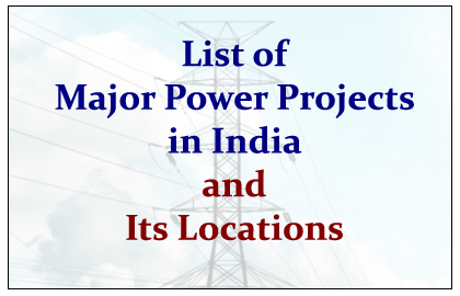 Major Power Projects in India