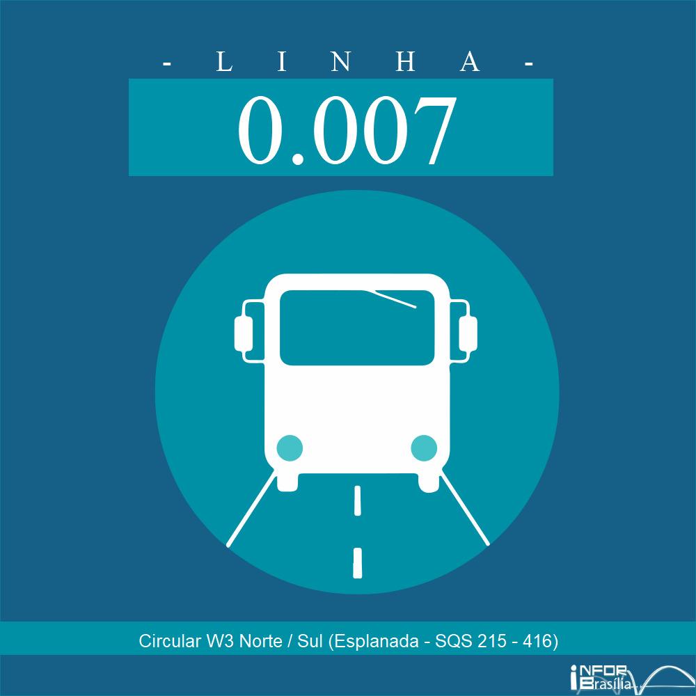 Horário e Itinerário 0.007 - SQS 616 (SQS 216-416)/W3 Sul-Esplanada Número da linha : 0.007