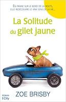 http://leslecturesdeladiablotine.blogspot.fr/2017/09/la-solitude-du-gilet-jaune-de-zoe-brisby.html