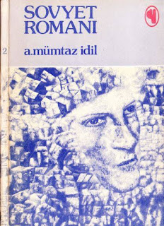 A.Mümtaz İdil - Sovyet Romanı