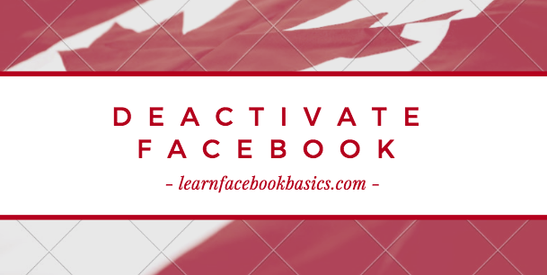 How do I deactivate My Account on Facebook in 2017?