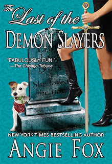 Last of the Demon Slayers by Angie Fox
