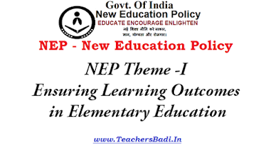 NEP Theme, Ensuring Learning Outcomes,Elementary Education
