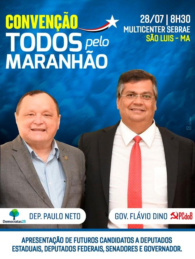 """Deputado Paulo Neto será apresentado como pré-candidato a deputado estadual durante Convenção """"Todos Pelo Maranhão"""" em São Luís."""