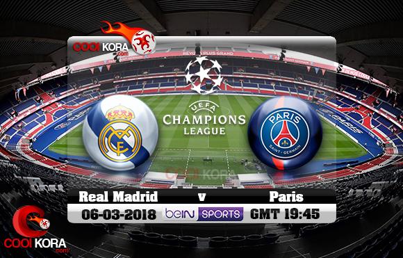 مشاهدة مباراة باريس وريال مدريد اليوم 6-3-2018 في دوري أبطال أوروبا
