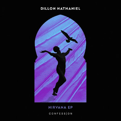 Dillon Nathaniel Releases 'Nirvana' EP