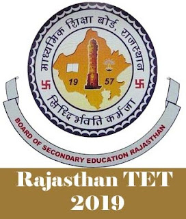 Rajasthan TET 2019 Notification, Exam date, Application form, Eligibility