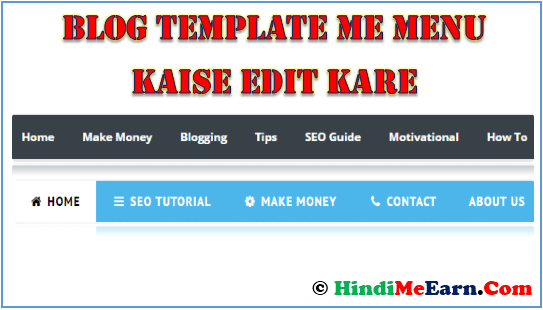 Blogger Template Me Menu Kaise Edit Kare