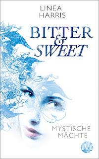 Bitter & Sweet: Mystische Mächte