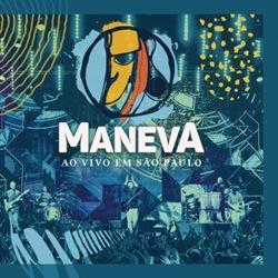 Maneva – Em São Paulo (2017) CD Completo