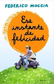 """""""Ese instante de felicidad"""" de Federico Moccia"""