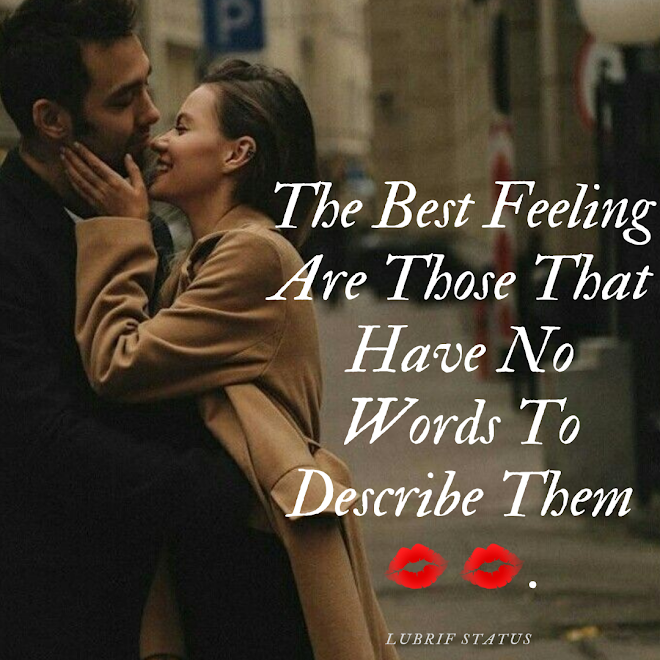 The best feelings are those...read cute love status for whatsapp