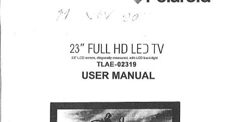Find Your Manuals Here   : Polaroid 23 Inch Full HD LED TV