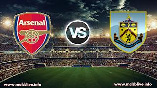 مشاهدة مباراة بيرنلي وآرسنال Burnley fc vs Arsenal fc في الدوري الانجليزي بث مباشر يوم الاحد مباشر