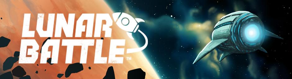 Lunar Battle : First Impressions
