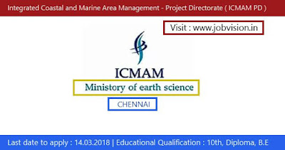 Integrated Coastal and Marine Area Management - Project Directorate ( ICMAM PD ) Chennai