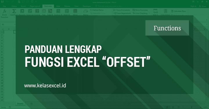 Cara Menggunakan Fungsi OFFSET Excel