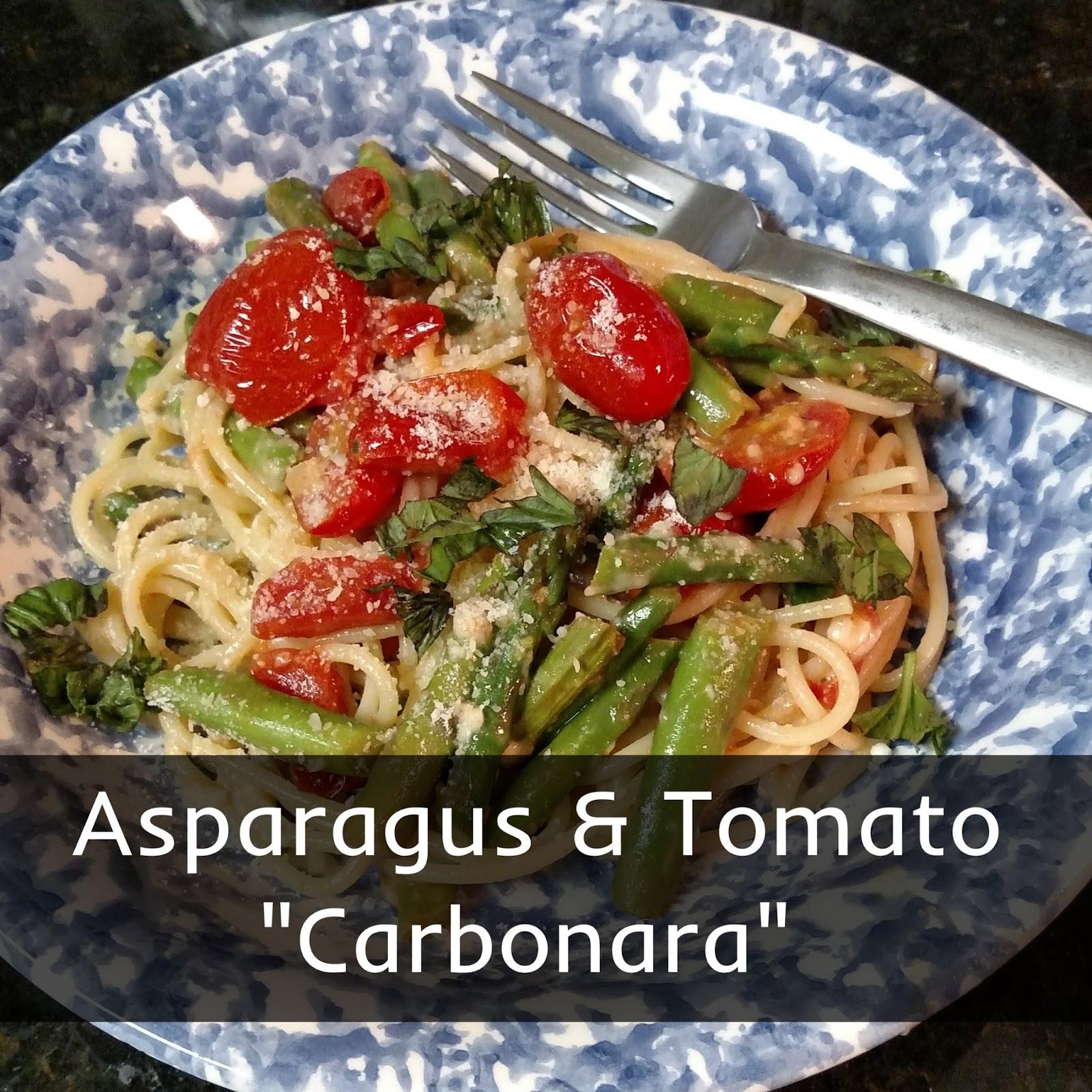 "Tasty Delights-- Asparagus & Tomato ""Carbonara"""