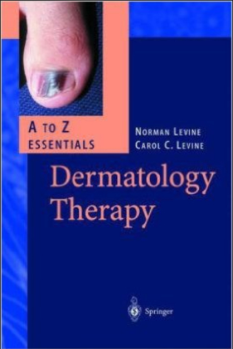 Dermatology Therapy A to Z Essentials [PDF]