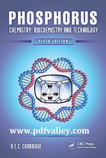 Phosphorus Chemistry, Biochemistry and Technology Sixth Edition