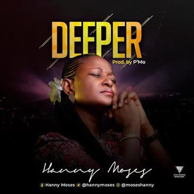 Music + Lyrics: Hanny Moses – Deeper