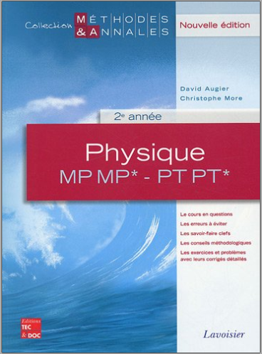 Livre : Physique MP MP* - PT PT* 2e année - Méthodes et Annales PDF