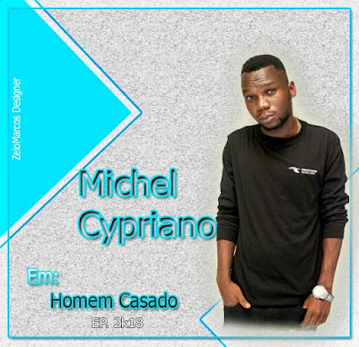 Michel Cypriano - Não Baza (2018) | Download Mp3