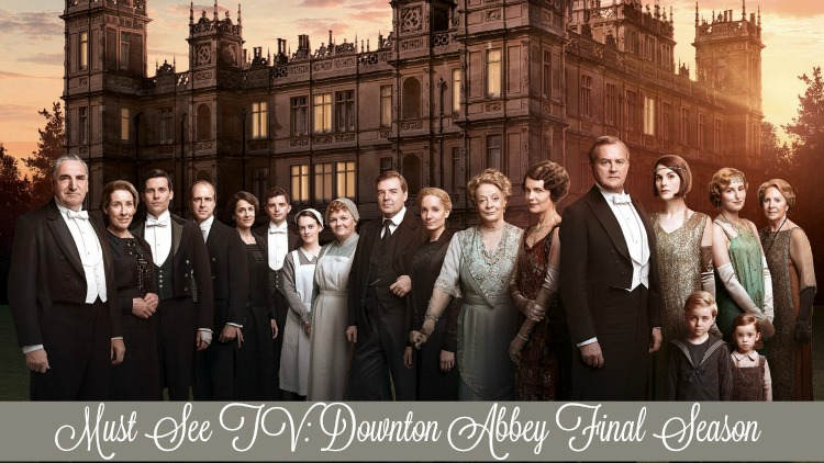 A Vintage Nerd Downton Abbey Final Season Review Must See TV