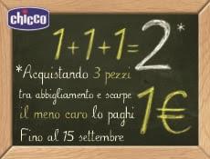 Logo ''Chicco : 1+1+1 = 2 '' il meno caro lo paghi solo 1€ ma solo fino al 15 settembre 2018