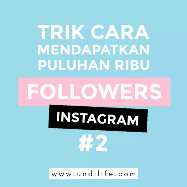 Tips mendapat followers instagram