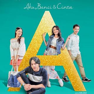 Nonton Film Aku, Benci & Cinta 2017 Webdl Full Movie Indonesia