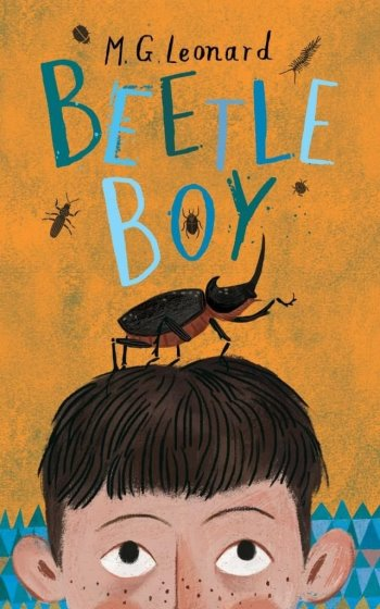 Beetle Boy by M G Leonard: