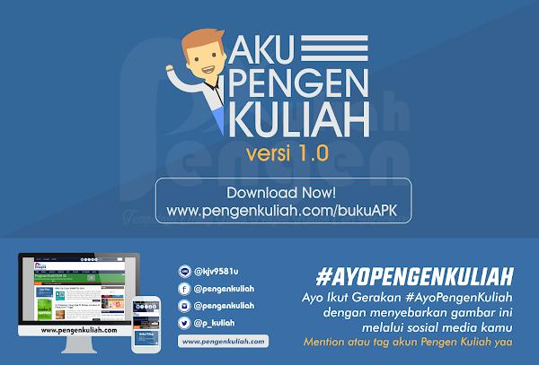 "Download Buku APK ""Aku Pengen Kuliah"" Pedoman Calon Mahasiswa"