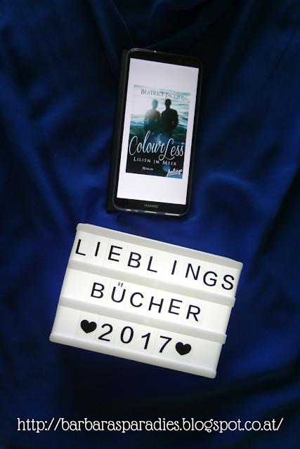 Meine Lieblingsbücher 2017 - Colourless - Lilien im Meer von Beatrice Jacoby