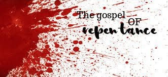 THE GOSPEL LEADS TO TRUE REPENTANCE - Isika Emanuel