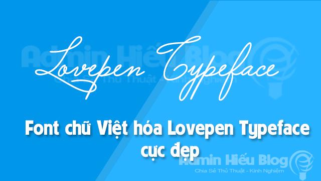 Font chữ Việt hóa Lovepen Typeface cực đẹp1
