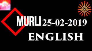 Brahma Kumaris Murli 25 February 2019 (ENGLISH)