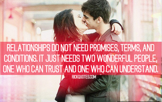 Relationships Quotes Relationships Do Not Need Promises Terms And