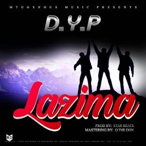 Download Mp3   DYP - Lazima